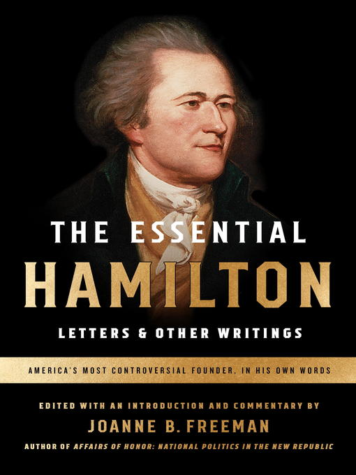 Title details for The Essential Hamilton by Alexander Hamilton - Available