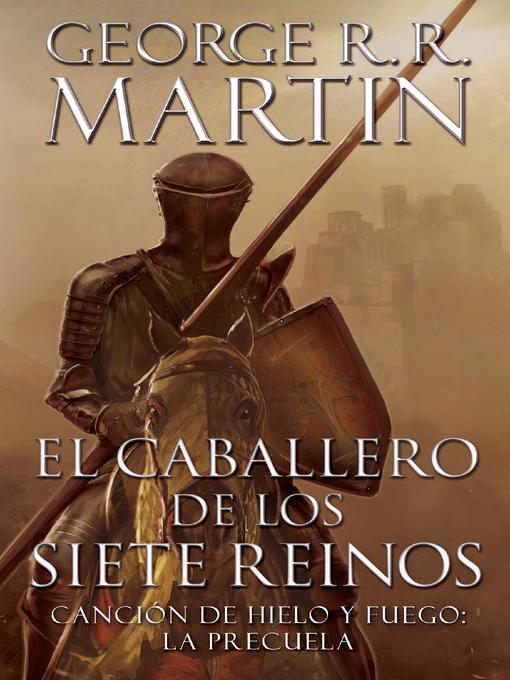 Title details for El caballero de los Siete Reinos (Knight of the Seven Kingdoms) by George R. R. Martin - Available