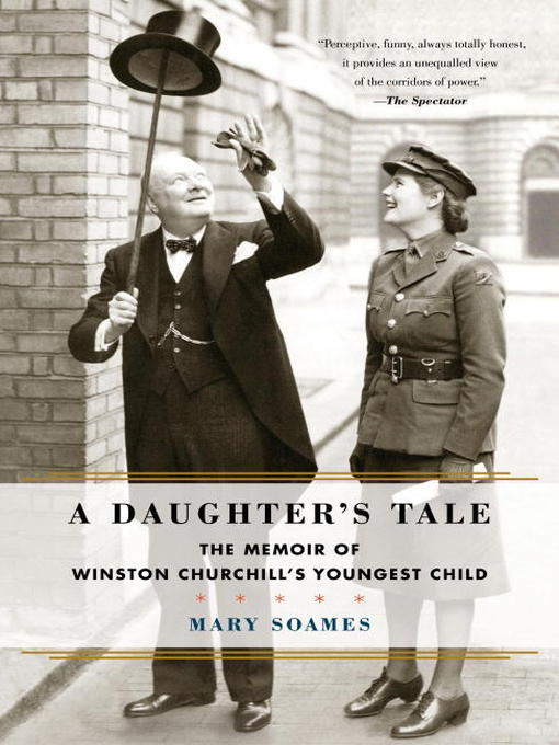 Title details for A Daughter's Tale by Mary Soames - Available