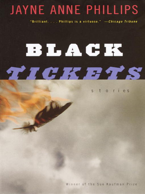 Title details for Black Tickets by Jayne Anne Phillips - Wait list