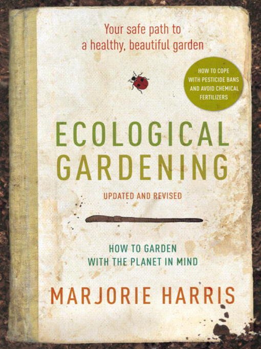 Title details for Ecological Gardening by Marjorie Harris - Available