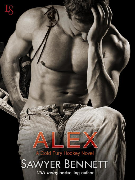 Title details for Alex by Sawyer Bennett - Wait list