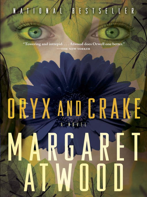Title details for Oryx and Crake by Margaret Atwood - Available
