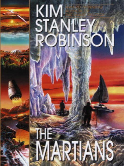 Title details for The Martians by Kim Stanley Robinson - Available