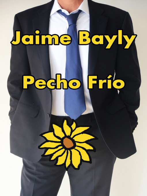 Title details for Pecho frío by Jaime Bayly - Available