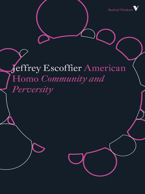 Title details for American Homo by Jeffrey Escoffier - Available