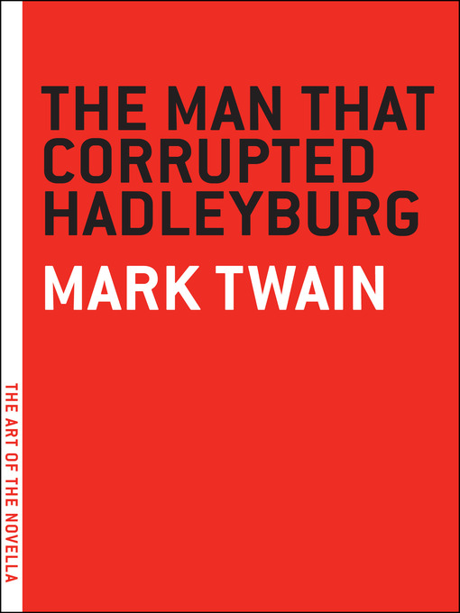 a book report on the man who corrupted hadleyburg