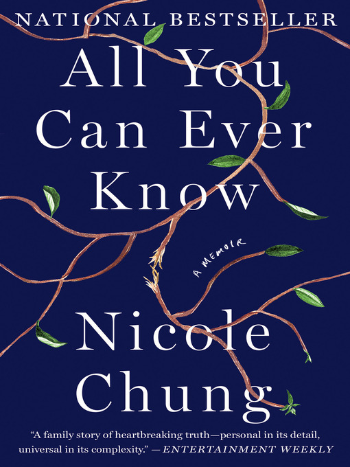 Title details for All You Can Ever Know by Nicole Chung - Available