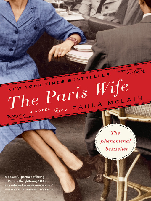 Title details for The Paris Wife by Paula McLain - Wait list