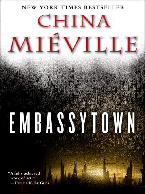 Title details for Embassytown by China Miéville - Wait list