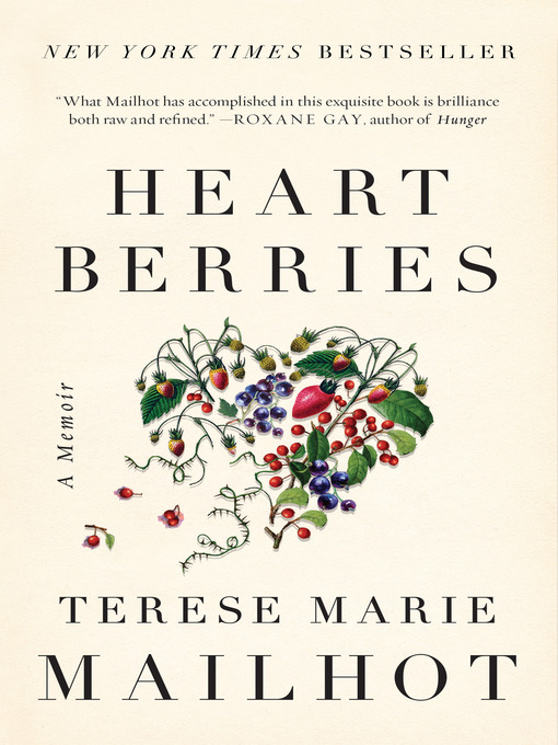 Title details for Heart Berries by Terese Marie Mailhot - Available