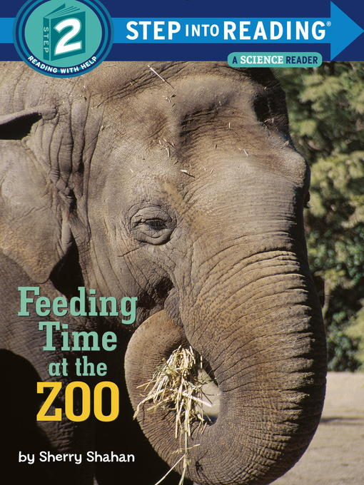 Title details for Feeding Time at the Zoo by Sherry Shahan - Available