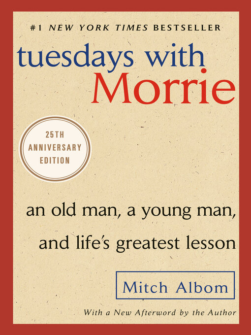 Title details for Tuesdays With Morrie by Mitch Albom - Wait list