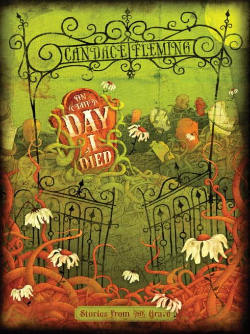 Title details for On the Day I Died by Candace Fleming - Available