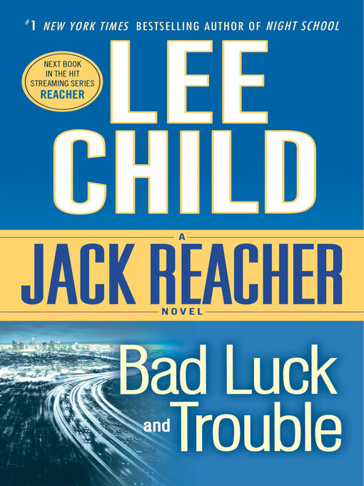 Title details for Bad Luck and Trouble by Lee Child - Available