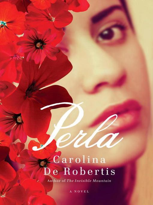 Title details for Perla by Carolina De Robertis - Available