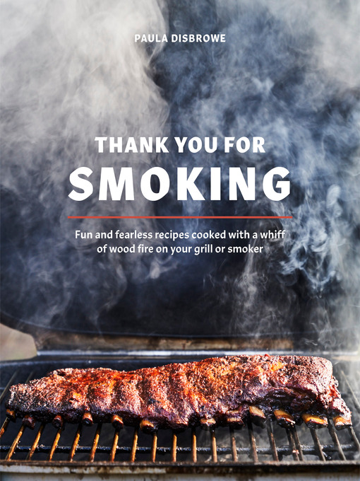 Title details for Thank You for Smoking by Paula Disbrowe - Available
