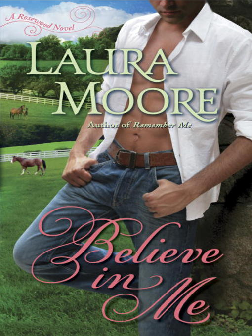 Title details for Believe in Me by Laura Moore - Wait list