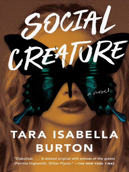 Title details for Social Creature by Tara Isabella Burton - Wait list