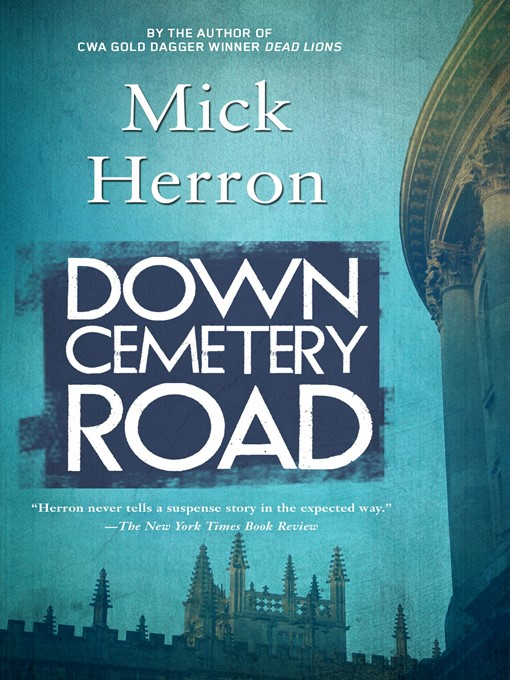 Title details for Down Cemetery Road by Mick Herron - Available