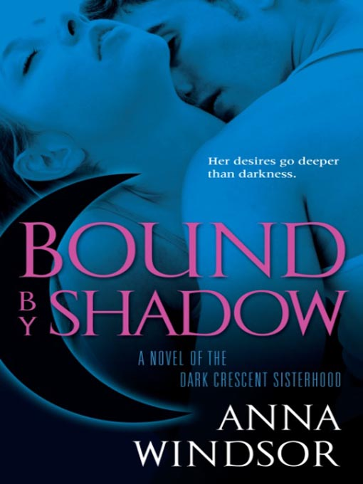 Title details for Bound by Shadow by Anna Windsor - Available