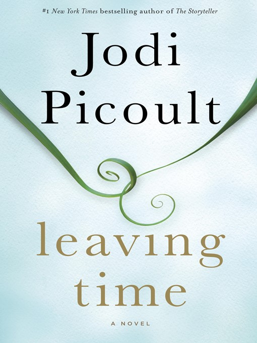 Title details for Leaving Time by Jodi Picoult - Wait list