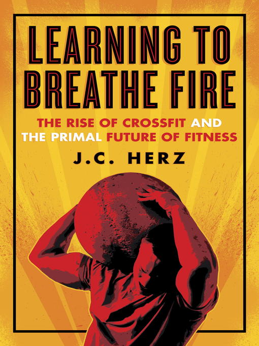 Title details for Learning to Breathe Fire by J.C. Herz - Wait list