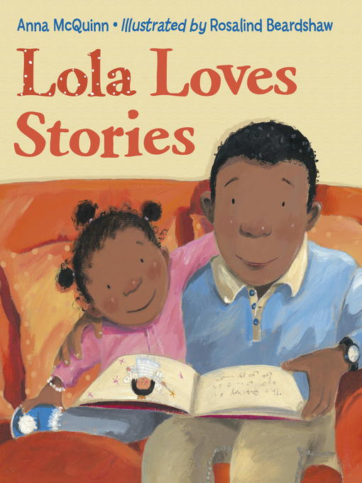 Title details for Lola Loves Stories by Anna McQuinn - Available