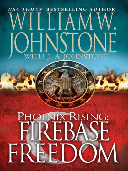 Title details for Firebase Freedom by William W. Johnstone - Available