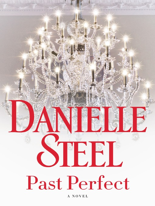 Title details for Past Perfect by Danielle Steel - Wait list