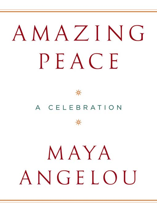 Title details for Amazing Peace by Maya Angelou - Available