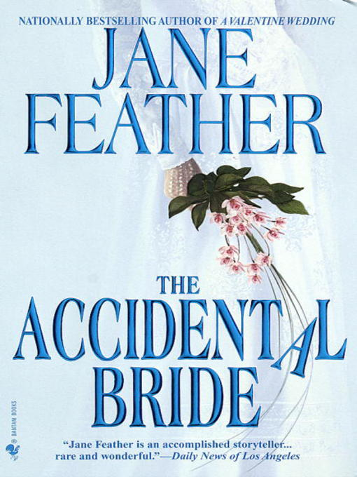 Title details for The Accidental Bride by Jane Feather - Wait list