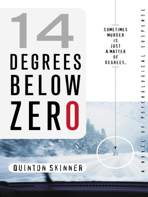 Title details for 14 Degrees Below Zero by Quinton Skinner - Available