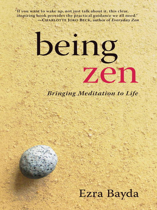 an examination of buddha nature in everyday zen by charlotte joko beck Zen and buddhism zen is the integrating storehouse of the buddha-dharma zen while fu ta-shih's silence eloquently revealed the buddha-nature.