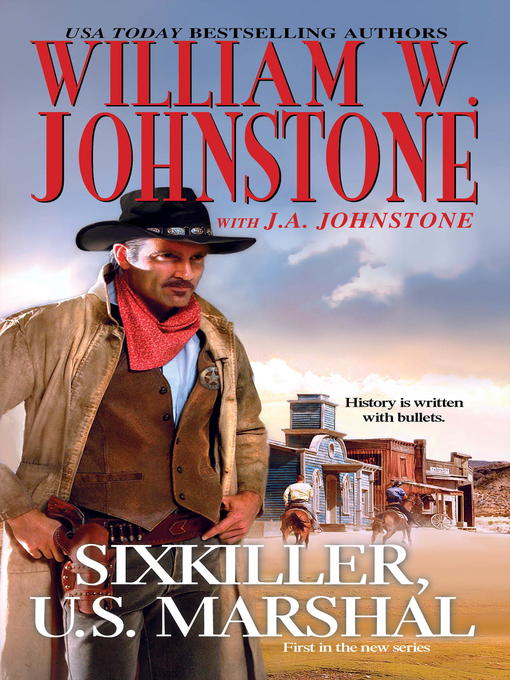 Title details for Sixkiller, U.S. Marshal by William W. Johnstone - Wait list