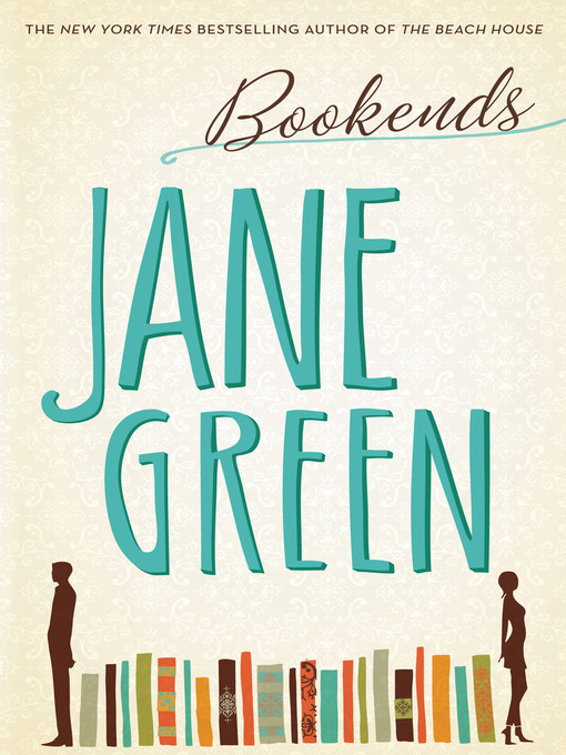 Title details for Bookends by Jane Green - Available