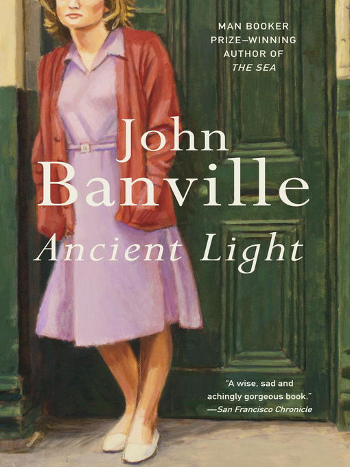 Title details for Ancient Light by John Banville - Wait list
