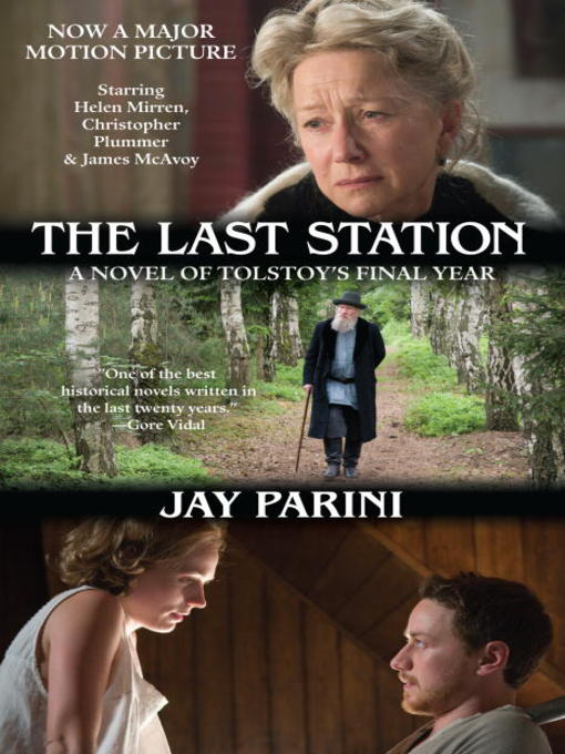 Title details for The Last Station by Jay Parini - Available