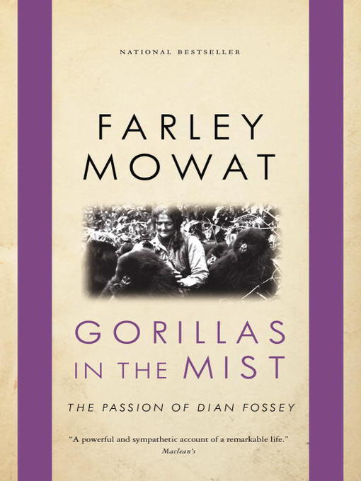 Title details for Gorillas in the Mist by Farley Mowat - Available