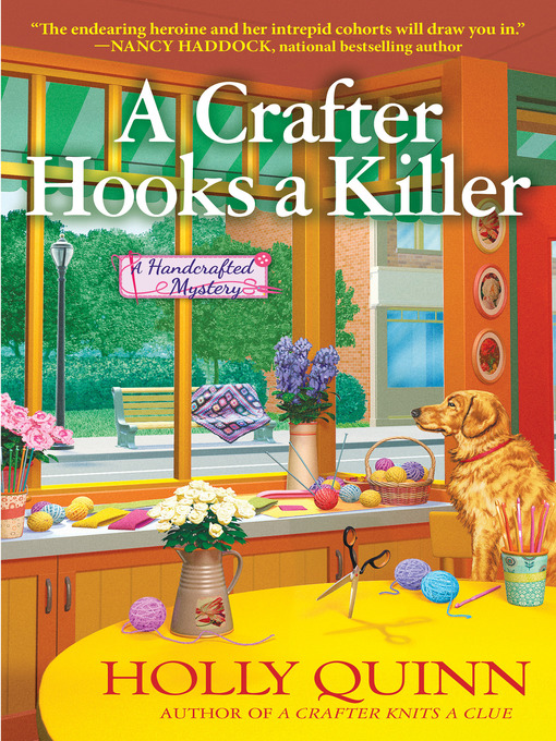 Title details for A Crafter Hooks a Killer by Holly Quinn - Available