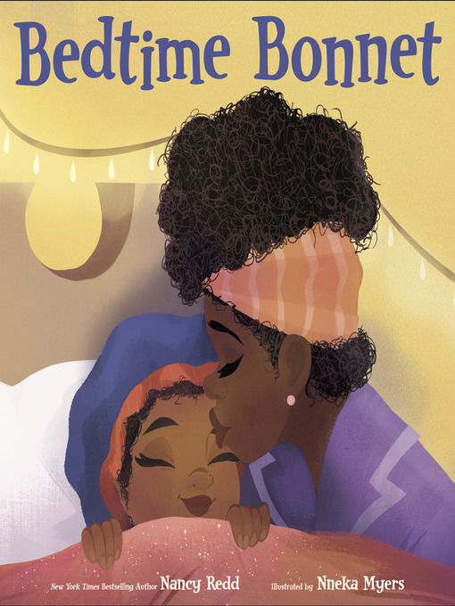 Title details for Bedtime Bonnet by Nancy Redd - Available