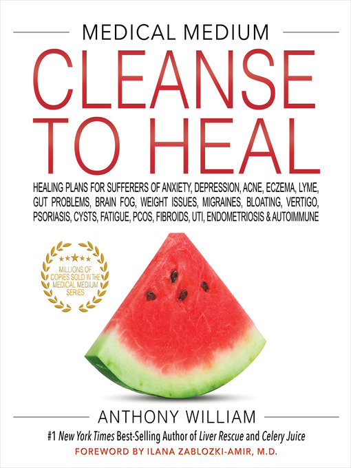 Title details for Medical Medium Cleanse to Heal by Anthony William - Wait list