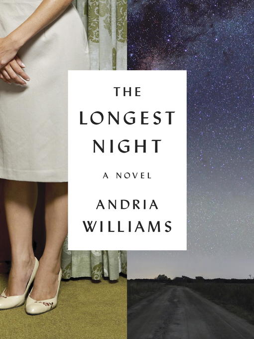 Title details for The Longest Night by Andria Williams - Available
