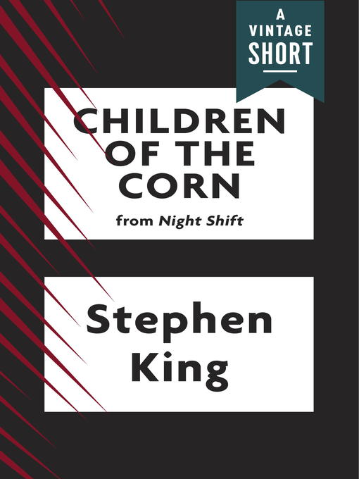 Title details for Children of the Corn by Stephen King - Available