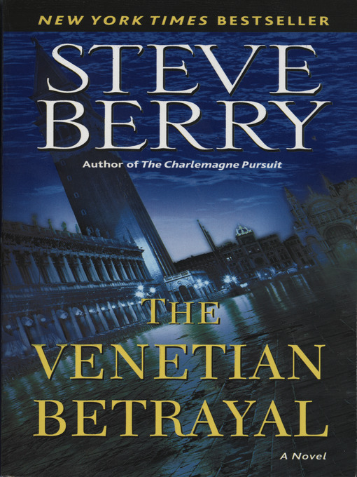 Title details for The Venetian Betrayal by Steve Berry - Available