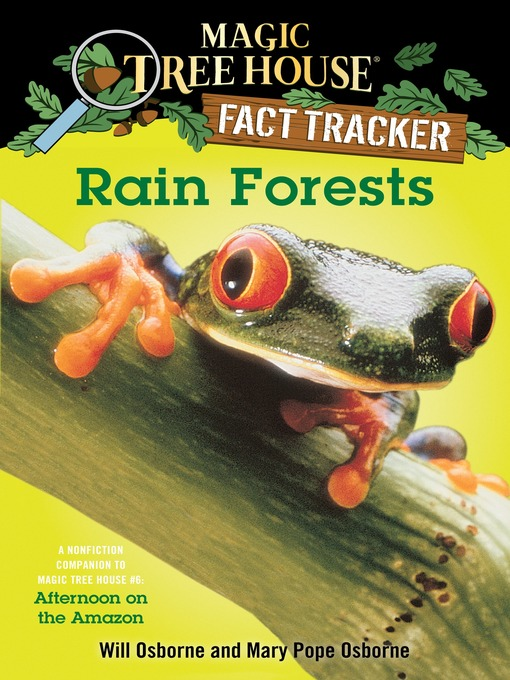 Title details for Rain Forests by Mary Pope Osborne - Wait list