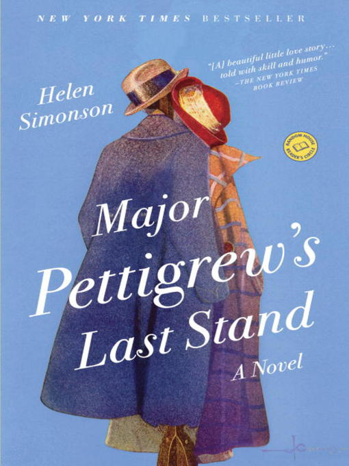 Title details for Major Pettigrew's Last Stand by Helen Simonson - Wait list