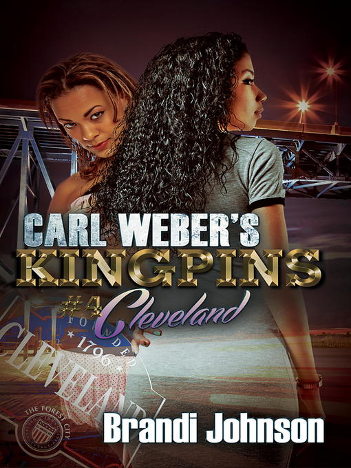 Title details for Carl Weber's Kingpins by Brandi Johnson - Available