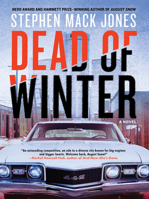 Title details for Dead of Winter by Stephen Mack Jones - Available
