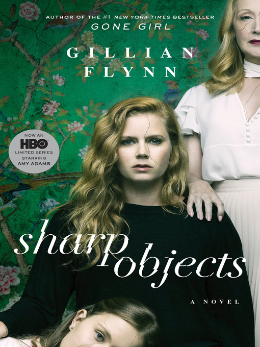 Title details for Sharp Objects by Gillian Flynn - Wait list